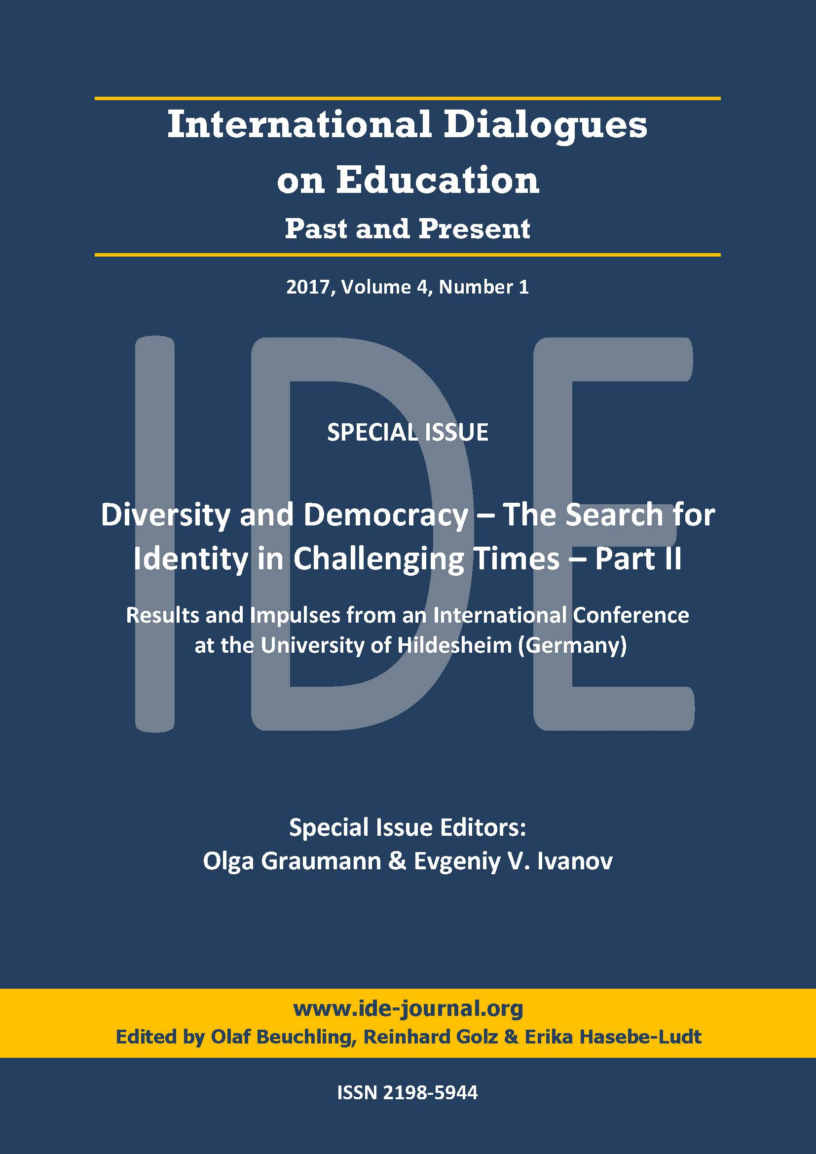 View Vol. 4 No. 1 (2017): Special Issue: Diversity and Democracy – The Search for Identity in Challenging Times: Results and Impulses from a Conference Part II