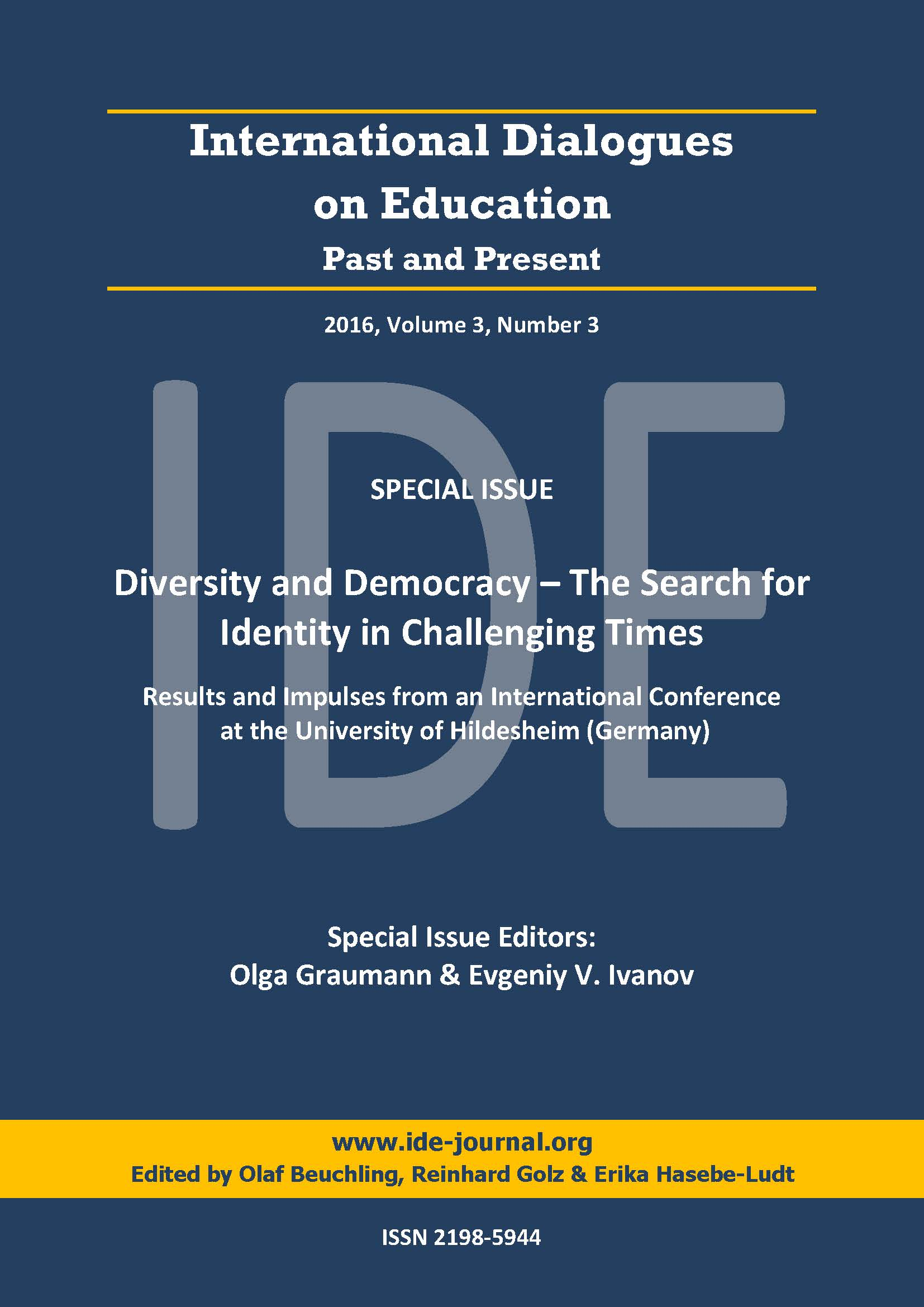 View Vol. 3 No. 3 (2016): Special Issue: Diversity and Democracy – The Search for Identity in Challenging Times: Results and Impulses from a Conference Part I